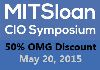 MIT Sloan CIO Symposium. MAY 20, 2015. MIT KRESGE AUDITORIUM, CAMBRIDGE MA