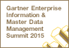 Gartner Enterprise Information and Master Data Management Summit. 1 – 2 April 2015 | Las Vegas, NV