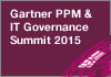 Gartner PPM & IT Governance Summit. 1 - 3 June 2015 | Grapevine, TX (Dallas area)