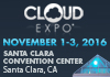 CLOUD EXPO - Santa Clara. November 1-3, 2016