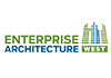 Enterprise Architecture West. April 20-21, 2015, Sacramento, CA