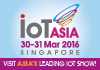 IoT Asia. March 30-31, 2016. Singapore