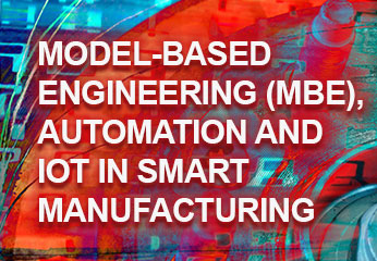 Model-Based Engineering, Automation and IoT in Smart Manufacturing